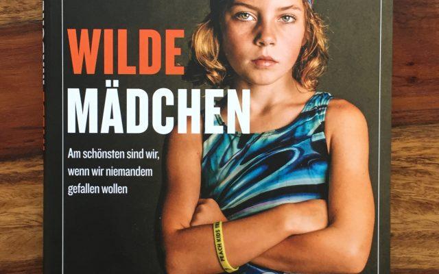 """Ein Bildband, der mich beeindruckt hat: """"Wilde Mädchen."""" von Kate T. Parker"""