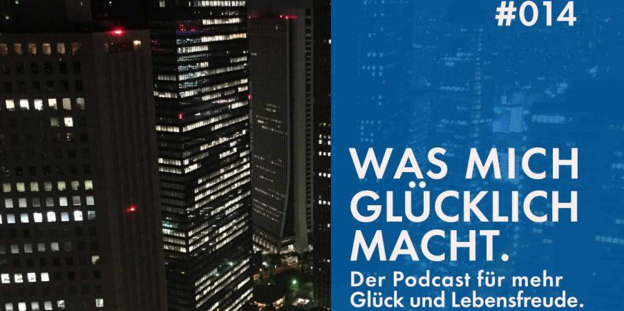 Podcast #014: Dein Glücksmoment. Geteiltes Glück für mehr Lebensfreude.